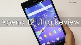 sony xperia t2 ultra in depth review including camera review