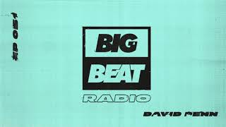 Big Beat Radio: EP #51 - David Penn (Summer Heat Mix)