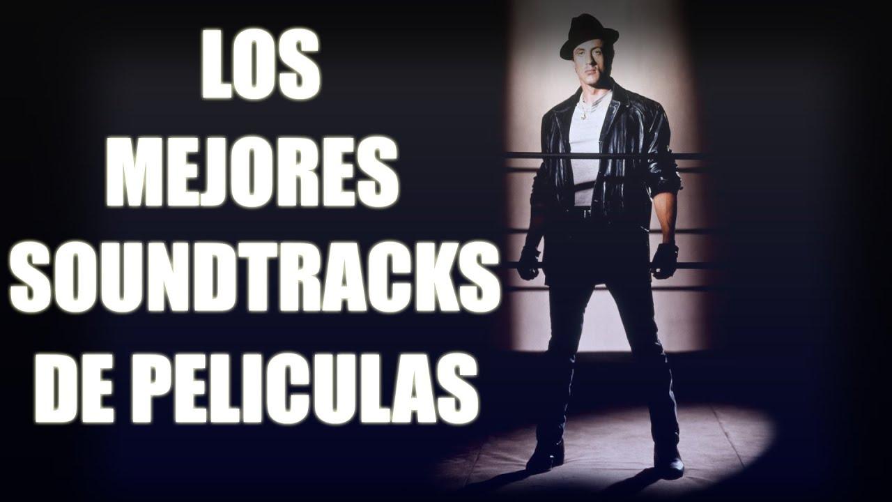 LOS MEJORES SOUNDTRACKS DE PELÍCULAS SEGUN YO - THE BEST ...