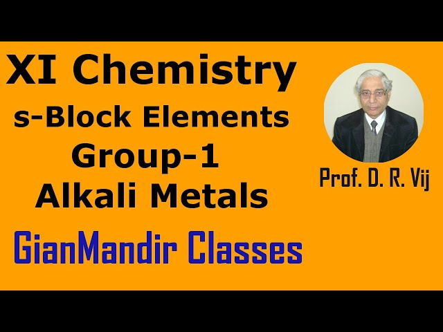 XI Chemistry | s-Block Elements | Group-1 Alkali Metals by Ruchi Ma'am