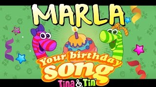 Tina&Tin Happy Birthday MARLA🍭 🍬 (Personalized Songs For Kids) 🎸 🎼 🎹