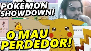 Pokémon Showdown - O Mau Perdedor