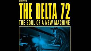 The Delta 72 - The Cut