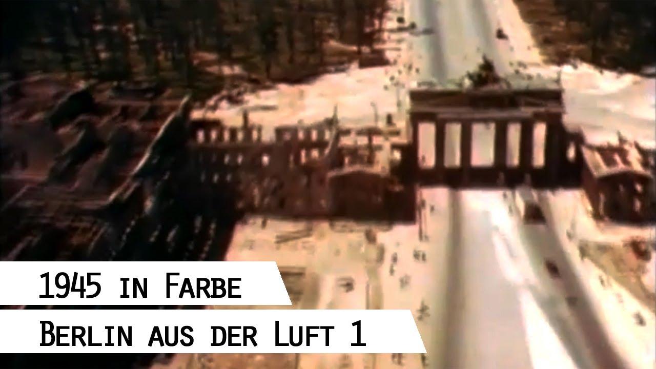 flug ber das zerst rte berlin 1945 in farbe teil 1 youtube. Black Bedroom Furniture Sets. Home Design Ideas
