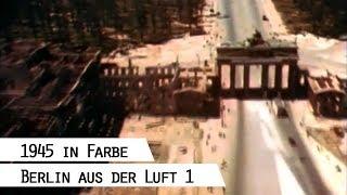 Flug über das zerstörte Berlin 1945 (in Farbe), Teil 1(Die Luftangriffe der Alliierten auf Berlin im Zweiten Weltkrieg wurden von britischen, US-amerikanischen und einigen französischen Bombern geflogen, auch ..., 2013-09-18T16:00:23.000Z)