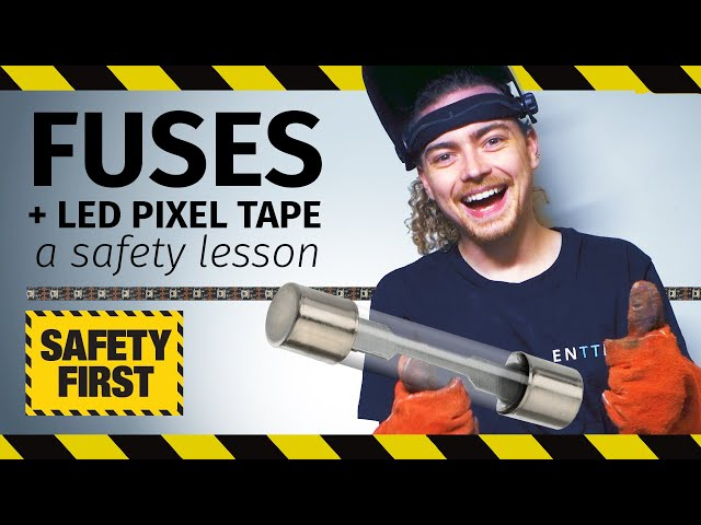 Fuses and LED pixel tape: a safety lesson