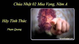 Hãy Tỉnh Thức - Phạm Quang