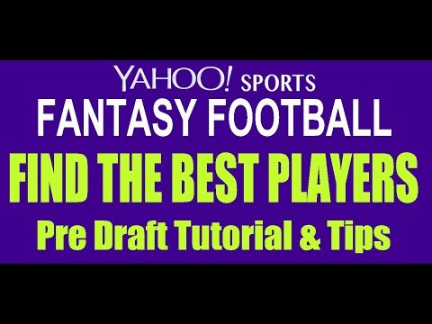 2018 YAHOO Sports Fantasy Football Pre Draft tutorial and tips on finding the best players.