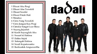 Dadali Full Album Lagu favorit saya