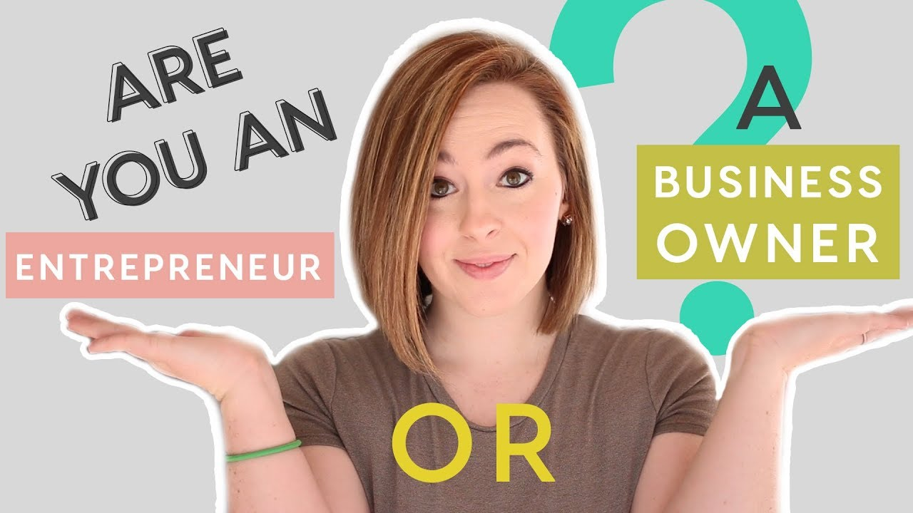 What is the real Difference between an Entrepreneur and a Business Owner?