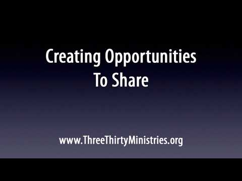 Creating Opportunities to Share  - Evangelism Training, part 4