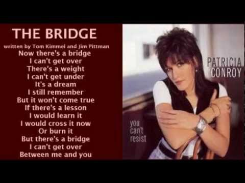 Patricia Conroy - The Bridge