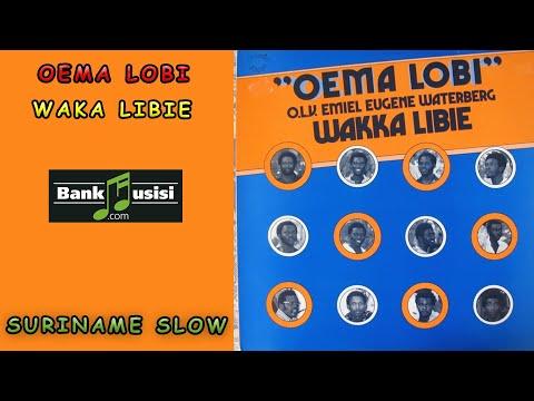 Oema Lobi – Waka Libie | Bankmusisi