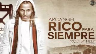 Rico Para Siempre   Arcangel 2012 Original Con Letra LETRA 2012 PAPI ARCA PRRRRRA