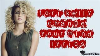 Tori Kelly - Change Your Mind Lyrics