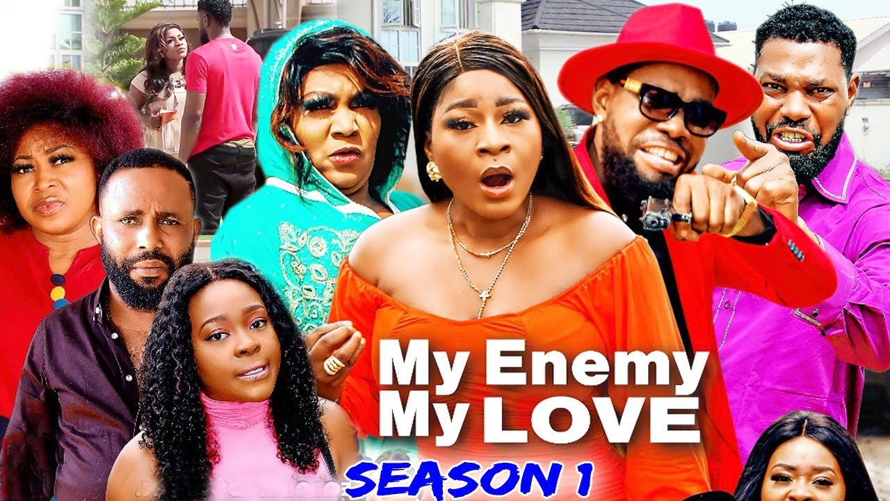 Download MY ENEMY MY LOVE SEASON 1(Trending New Movie)DestinyEtico 2021 Latest Nigerian Blockbuster Movie 720