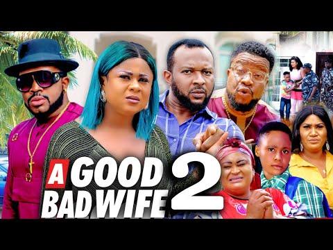 Download A GOOD BAD WIFE SEASON 2 (New Movie) UJU OKOLI 2021 Latest Nigerian Nollywood Movie 720p