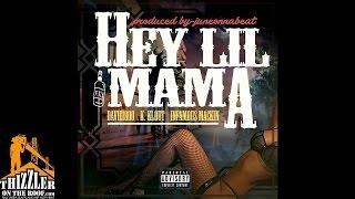 Davie1800 x K. Klout x Infamous Mackin - Hey Lil Mama (Prod. JuneOnnaBeat) [Thizzler.com]