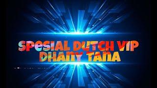 Download VIP DHANY TANA JUNGLE DUTCH