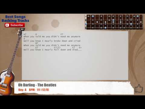 Oh Darling - The Beatles Bass Backing Track with chords and lyrics