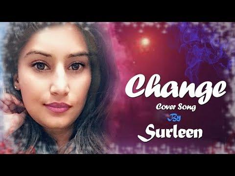 Change - Gurneet Dosanjh FEMALE VERSION | SURLEEN | Superhit Punjabi Song | Bolly Holly Baba |Punjab