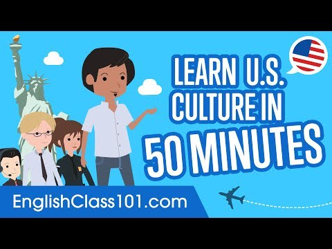 Learn English - U.S. Culture in 50 Minutes