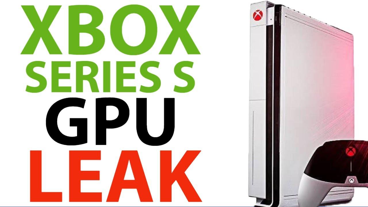 Xbox Series S Gpu Leak Massive Power In New Xbox Console Xbox Series X Consoles Xbox News Youtube