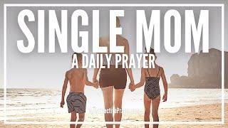 prayer for single mothers single moms prayers