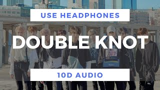 Stray Kids - Double Knot (10D Audio)
