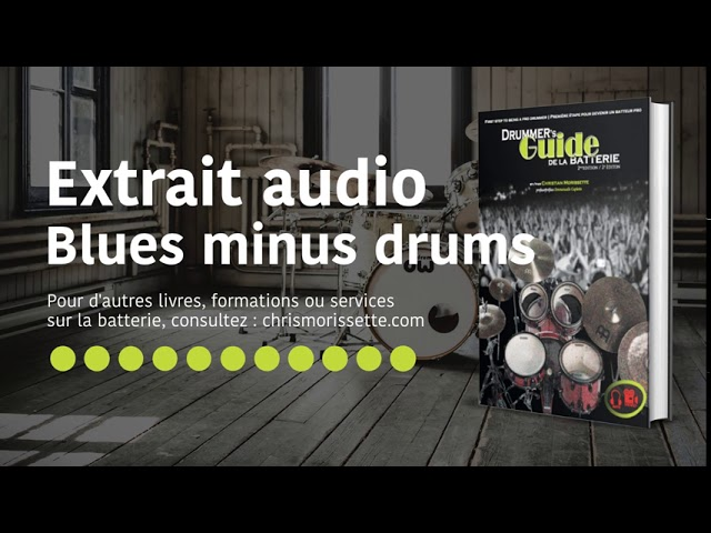 Extrait audio Blues minus drums - Drummer's Guide de la batterie