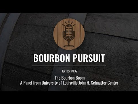 Kentucky's Bourbon Boom: Economics Panel at the University of Louisville - Episode 132
