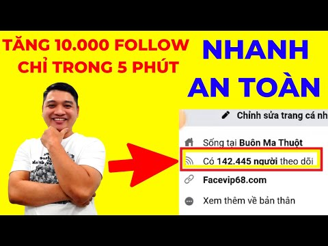 hướng dẫn hack lượt theo dõi trên facebook - Cách Tăng 10.000 Follow Facebook An Toàn Trong 5 Phút   Facevip68.com
