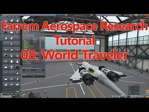 Ferram Aerospace Research Tutorial E08 Case Study: World Traveler