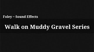 Walk on Muddy Gravel Series / Sound Effect(, 2014-12-13T15:56:26.000Z)