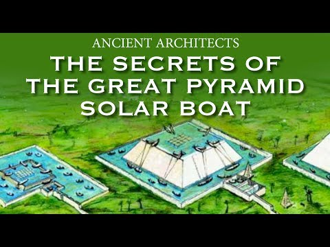 The Secrets of the Great Pyramid Solar Boat | Ancient Architects