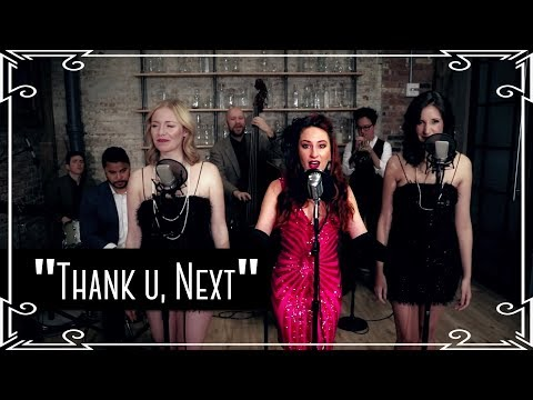 """""""Thank U, Next"""" (Ariana Grande) 1920s Cover By Robyn Adele Anderson"""