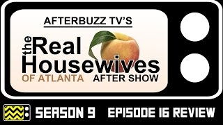 Real Housewives Of Atlanta Season 9 Episode 16 Review & After Show | AfterBuzz TV