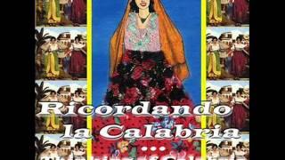 La calabrisella - Ricordando la Calabria
