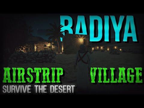 BADIYA | NEW SURVIVAL GAME | Airstrip | Village | Part 2