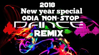 Odia Super Hit Dj Songs New Year Special  2018 Odia Dj Non Stop Dance Dhamaka Remix All Dj Artists
