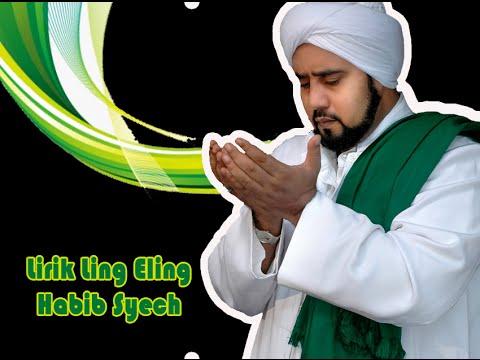 Lirik Sholawat Ling Eling Habib Syeh