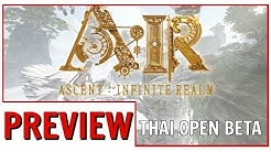 Ascent: Infinite Realm Early Impressions | A:IR MMORPG Open Beta