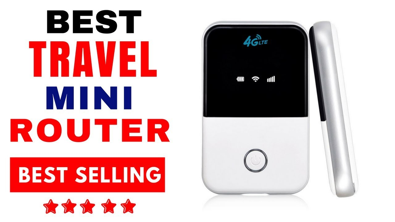 Best Travel Mini Router - 4G LTE Wireless Portable Pocket Wifi Router
