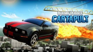 Burning Rubber Cartapult Full Gameplay Walkthrough