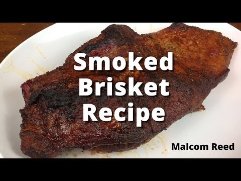 Easy Smoked Brisket Recipe | How To Smoke A Beef Brisket with Malcom Reed and HowToBBQRight.com