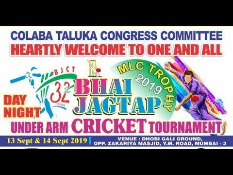 BHAI JAGTAP MLC TROPHY 2019 COLABA | DAY 2 |