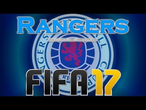 FIFA 17 - RANGERS SQUAD BUILDER/PREDICTIONS - WITH BARTON AND KRANJCAR!!