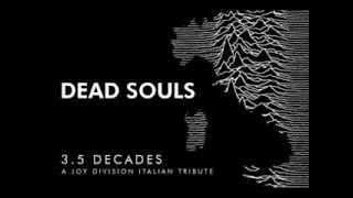DEAD SOULS  - Joy Division