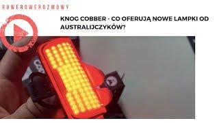 Knog Cobber - co oferują nowe lampki od Australijczyków?
