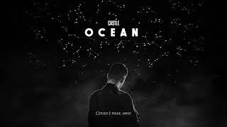 Castle - Ocean (Official Lyrics Video)